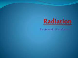 R adiation
