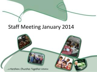 Staff Meeting January 2014