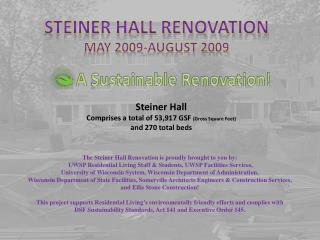 Steiner Hall Renovation May 2009-August 2009