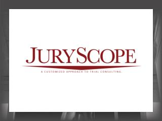 JuryScope Offers a Variety of Services