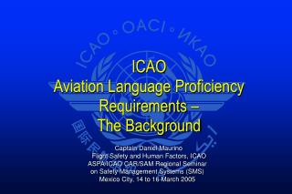 ICAO  Aviation Language Proficiency Requirements �  The Background