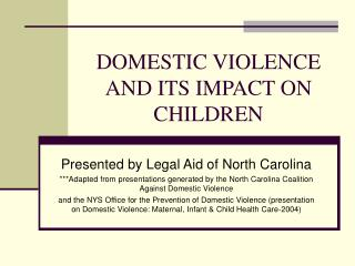 DOMESTIC VIOLENCE AND ITS IMPACT ON CHILDREN