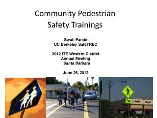 Community Pedestrian  Safety Trainings