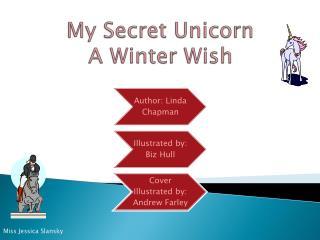 My Secret Unicorn A Winter Wish