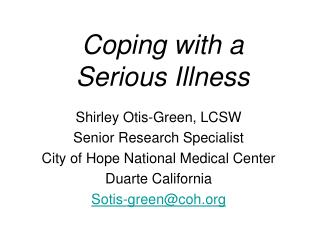 Coping with a  Serious Illness