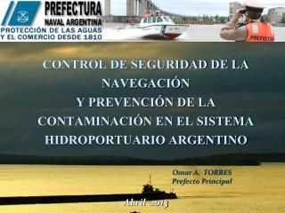 Omar A.  TORRES Prefecto Principal