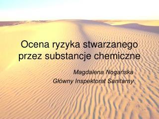 Ocena ryzyka stwarzanego przez substancje chemiczne