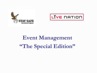 "Event Management ""The Special Edition"""