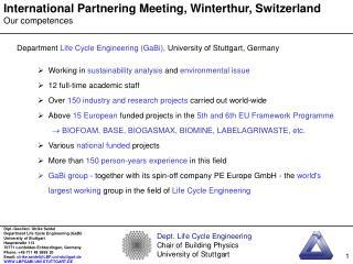 International Partnering Meeting, Winterthur, Switzerland Our competences