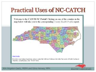 Practical Uses of NC-CATCH