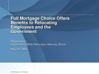 Full Mortgage Choice Offers Benefits to Relocating Employees and the Government