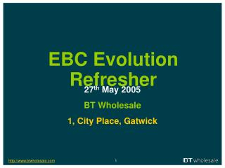 EBC Evolution Refresher