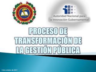 PROCESO DE TRANSFORMACIÓN DE LA GESTIÓN PÚBLICA