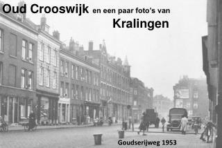 Goudserijweg  1953