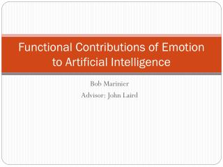 Functional Contributions of Emotion to Artificial Intelligence