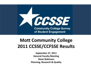 Mott Community College 2011 CCSSE/CCFSSE Results