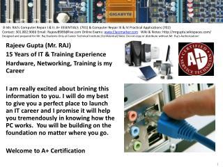 Rajeev Gupta (Mr. RAJ) 15 Years of IT & Training Experience