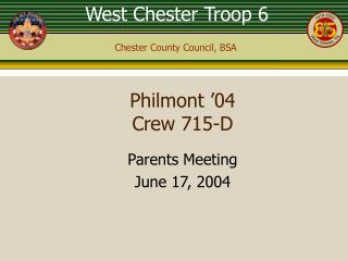 Philmont '04 Crew 715-D