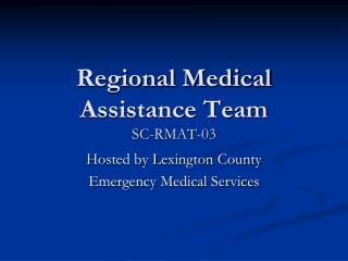 Regional Medical Assistance Team SC-RMAT-03