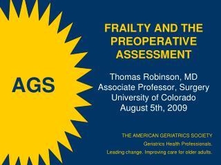 THE AMERICAN GERIATRICS SOCIETY Geriatrics Health Professionals.