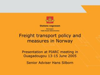 Freight transport policy and measures in Norway