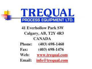 41 Everhollow Park SW     Calgary, AB, T2Y 4R3              CANADA Phone:      (403) 698-1460