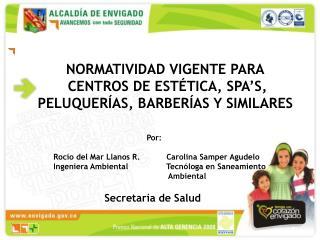 NORMATIVIDAD VIGENTE PARA  CENTROS DE EST�TICA, SPA�S, PELUQUER�AS, BARBER�AS Y SIMILARES