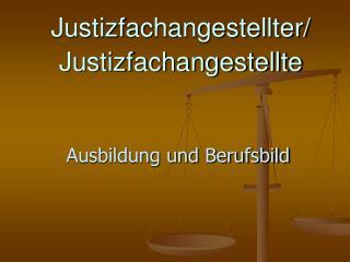 Justizfachangestellter/ Justizfachangestellte