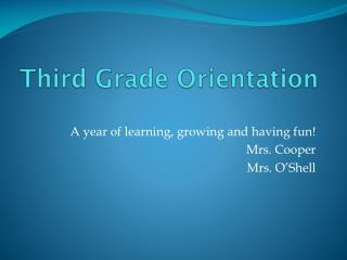 Third Grade Orientation