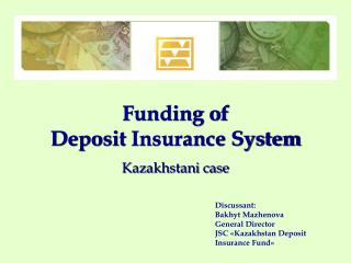 Funding of Deposit Insurance System Kazakhstani case