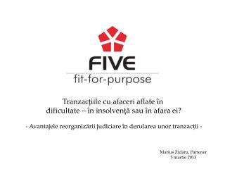 Tranzacțiile cu afaceri aflate în  dificultate – în insolvență sau în afara ei?