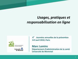 Marc Lemire Département d'administration de la santé Université de Montréal