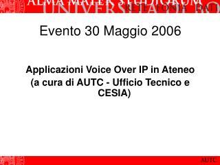 Evento 30 Maggio 2006