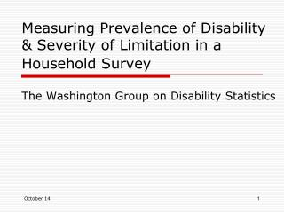 Measuring Prevalence of Disability & Severity of Limitation in a Household Survey