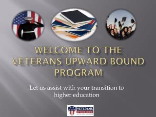 Welcome to the veterans upward bound program
