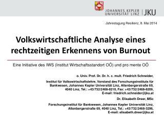 o. Univ. Prof. Dr. Dr. h. c.  mult . Friedrich Schneider,