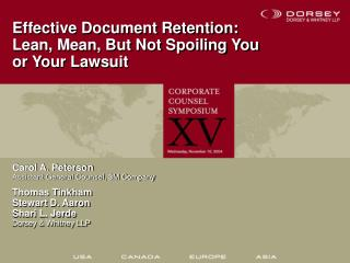 Effective Document Retention: Lean, Mean, But Not Spoiling You or Your Lawsuit