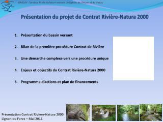 Présentation du projet de Contrat Rivière-Natura 2000