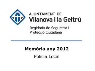 Regidoria de Seguretat i Protecció Ciutadana