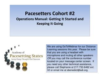 Pacesetters Cohort #2 Operations Manual: Getting It Started and Keeping It Going
