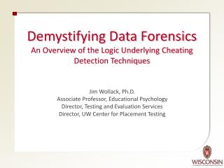 Demystifying Data Forensics An Overview of the Logic Underlying Cheating Detection Techniques