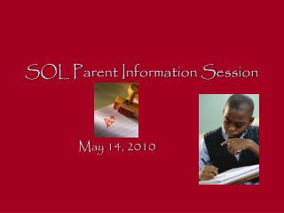 SOL Parent Information Session