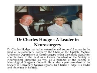 Dr Charles Hodge - A Leader in Neurosurgery