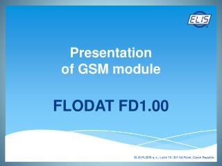 Pre s entation  of GSM module