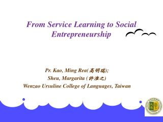From Service Learning to Social Entrepreneurship