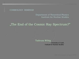 """The End of the Cosmic Ray Spectrum?"""