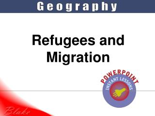 Refugees and Migration
