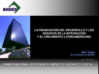 BANCO NACIONAL DE DESENVOLVIMENTO ECON�MICO E SOCIAL