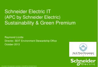 Schneider Electric IT (APC by Schneider Electric) Sustainability & Green Premium