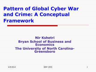 Pattern of Global Cyber War and Crime: A Conceptual Framework